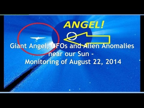 Giant Angel, UFOs and Alien Anomalies near our Sun – Monitoring of August 22, 2014