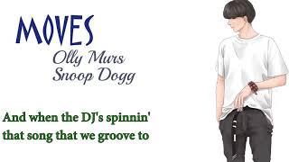 Moves -Olly Murs ft Snoop Dogg  -Lyrics