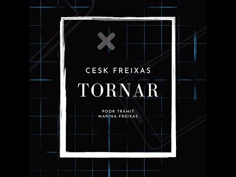 Cesk Freixas – Tornar
