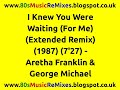 Download Lagu I Knew You Were Waiting (For Me) (Extended Remix) - Aretha Franklin & George Michael | 80s Pop Hits Mp3 Gratis