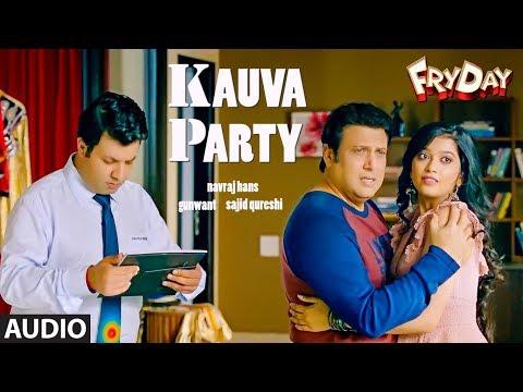 Kauva Party Full Audio | FRYDAY | Govinda | Varun