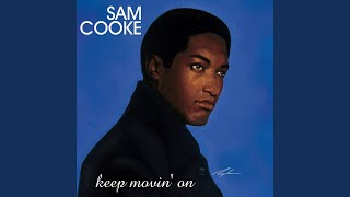For Sam Cooke Another Saturday Night Alone