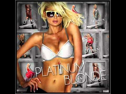 Paris Hilton - Platinum Blonde - HQ Full Version