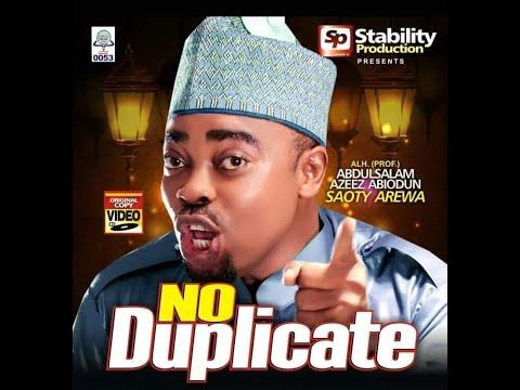 No Duplicate - Latest Islamic music Video by Alhaji Abdazeez Abdsalaam (Saoty Arewa)