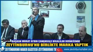 Başkan Murat Aydın Çanakkale Bigalılar Derneğinde