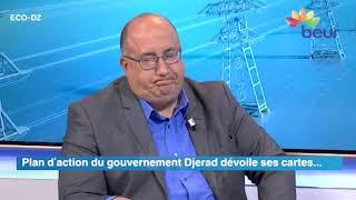 eco dz: plan d'action du gouvernement Djerad dévoile ses cartes...