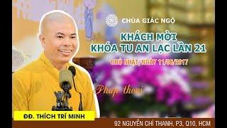 [LIVESTREAM] ĐĐ. Thích Trí Minh thuyết giảng  đề tài: Niềm Tin Trong Đạo Phậtngày 11-06-2017