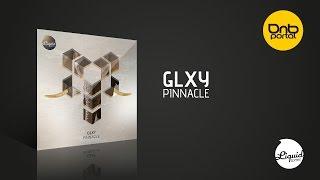 Download Lagu GLXY - Pinnacle [Liquid Tones] Mp3