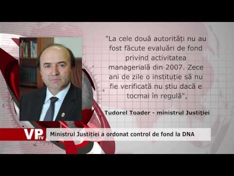 Ministrul Justiției a ordonat control de fond la DNA