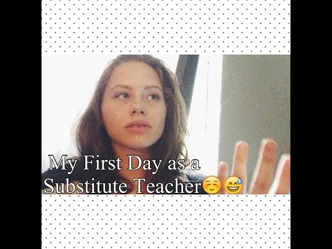 My First Day as a Substitute Teacher