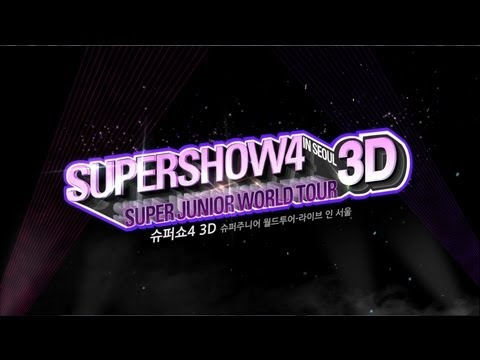 Super Junior 슈퍼주니어_Concert 3D Movie 'SuperShow 4 3D' Trailer