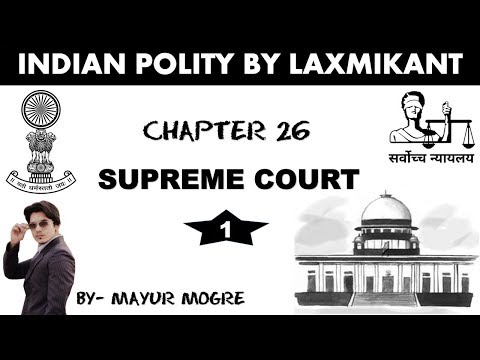 Video Indian Polity by Laxmikant chapter 26- Supreme Court 1 for UPSC,MPSC,State PSC,ssc cgl, mains GS 2 download in MP3, 3GP, MP4, WEBM, AVI, FLV January 2017