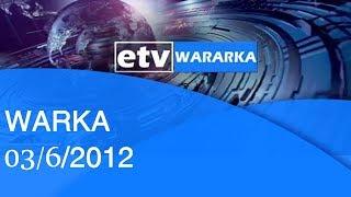 WARKA 03/06/2012 |etv