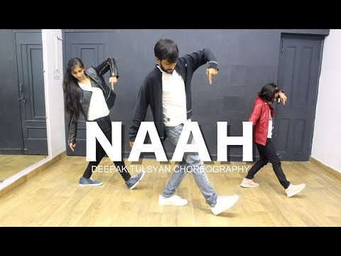 Video Naah | Harrdy Sandhu | Dance Cover | Bollywood Dance Choreography | Beginner | Deepak Tulsyan download in MP3, 3GP, MP4, WEBM, AVI, FLV January 2017