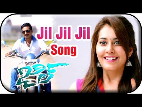 Jil Jil Jil Song Trailer (Jil Movie)