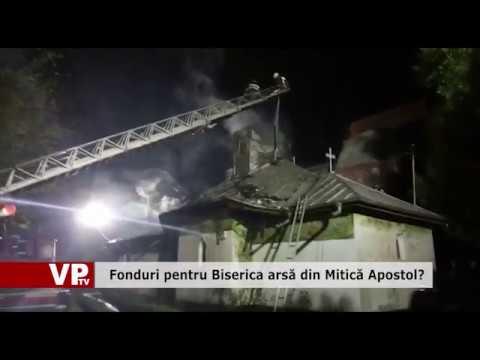 Fonduri pentru Biserica arsă din Mitică Apostol?