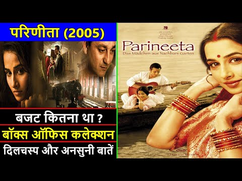 Parineeta 2005 Movie Budget, Box Office Collection, Verdict and Unknown Facts | Sanjay Dutt
