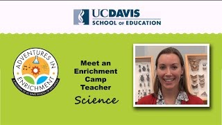 UC Davis Summer Enrichment