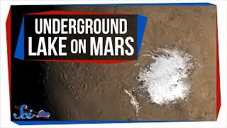 Why Was Mars's Underground Lake So Hard to Find? | Breaking News! by SciShow Space