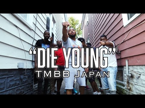 TMBB Japan - Die Young ( OFFICIAL MUSIC VIDEO )