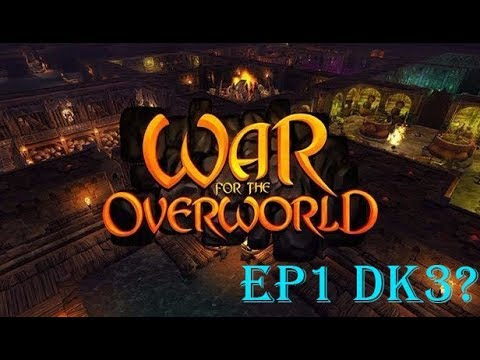 War for the overworld ep1 dk3? (видео)
