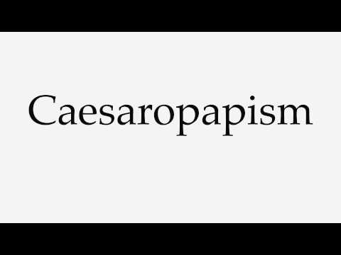 How to Pronounce Caesaropapism