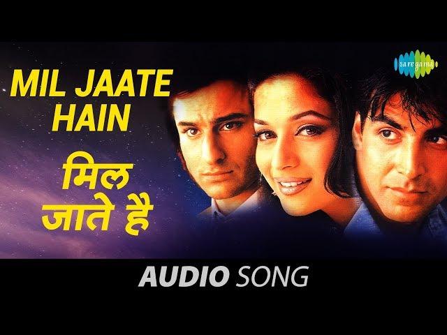 Mil Jaate Hain Kumar Sanu Alka Yagnik Aarzoo 1999
