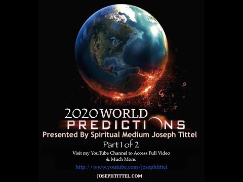 2020 World Predictions LIVE Spiritman Joseph Tittel - Spiritual Medium & Psychic