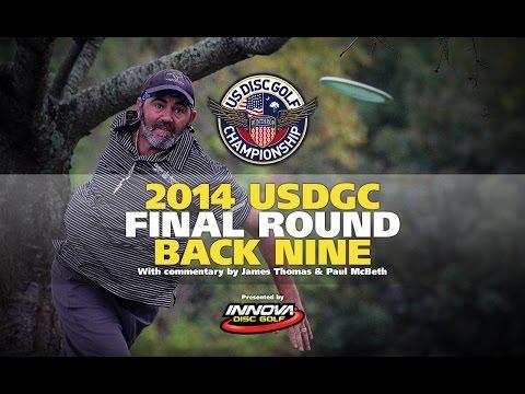 2014 US Disc Golf Championship Final Round Back 9 (2014 USDGC)