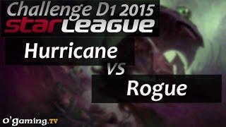 Hurricane vs Rogue - Starleague 2015 Season 2 Challenge - Day 1