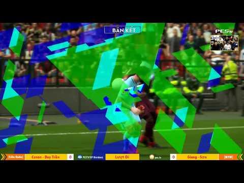PES League 2v2 | Bán Kết | [OS] Tính Conan + [WE1] Duy Trần vs [MYM] Giang + Sơn 24-12-2017