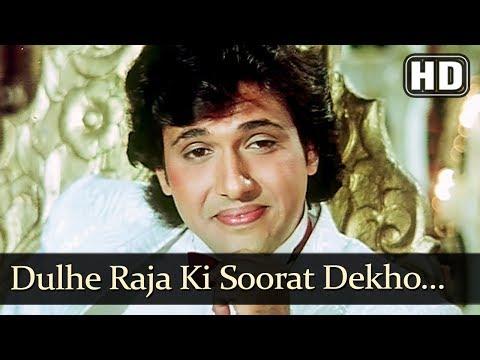 Video Dulhe Raja Ki Soorat Dekho (HD) - Ghar Ghar Ki Kahani Song - Govinda - Farha - Aruna Irani download in MP3, 3GP, MP4, WEBM, AVI, FLV January 2017