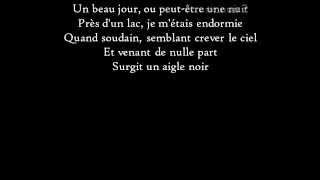 Paroles de la musique L'Aigle noir de Barbara.Consultez ce site Web : http://www.antimuonium.com.