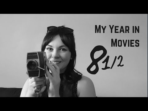 8 ½  - April 11 | My Year in Movies