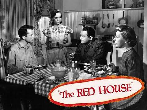 The Red House - Full Movie | Edward G. Robinson, Lon McCallister, Judith Anderson, Rory Calhoun