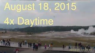 August 18, 2015 Upper Geyser Basin Daytime 4x Streaming Camera Captures