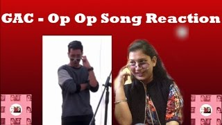 GAC - The Op Op Song Reaction [ BIASES SLAAYYY ]