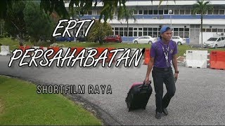 Video Erti Persahabatan | Short Film Raya MP3, 3GP, MP4, WEBM, AVI, FLV Juni 2018
