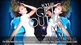Kylie Minogue 'Get Outta My Way' (Bimbo Jones Radio Edit)