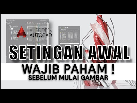 AutoCAD Tutorial Bahasa Indonesia - Settingan Awal Cad