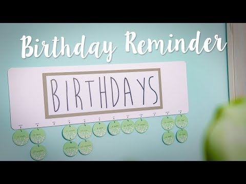 DIY: Birthday Calendar - Sizzix