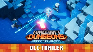 Minecraft Dungeons: Creeping Winter – Official Launch Trailer
