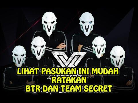 RATAKAN BTR DAN TEAM SECRET DENGAN MUDAH - PEMINAT TERTANYA SIAPAKAH PEMAIN TEAM X DARI MALAYSIA INI