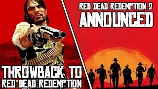 Red Dead Redemption 2 Announced - Throwback to Red Dead Redemption