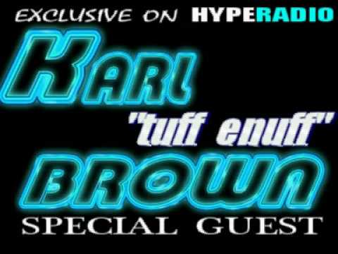 Karl Tuff Enuff Brown & Marvin Swiftfinger G -  LIVE ON HYPE RADIO - 10TH MAY2009