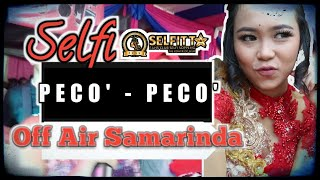 Video SELFI LIDA ~ PECO'-PECO' (Show Off Air Samarinda) MP3, 3GP, MP4, WEBM, AVI, FLV Oktober 2018
