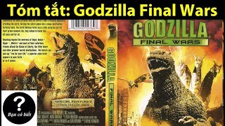 T  M T   T Phim Godzilla Final Wars  2004    Review  4    B   N C   Bi   T