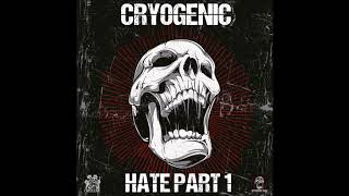 Download Lagu Cryogenic - Hate Mp3