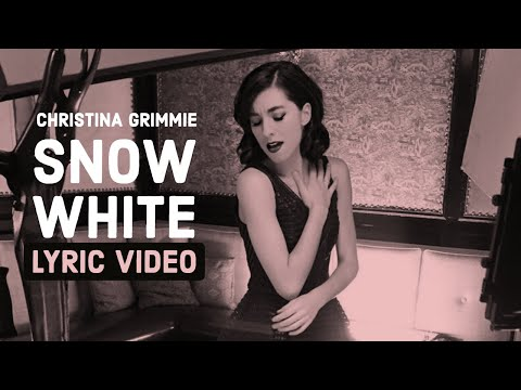 Snow White (Lyric Video)