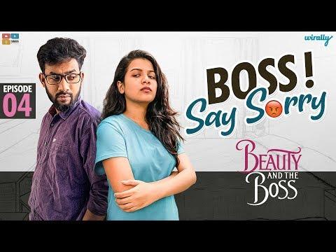 Boss Say Sorry! || EP- 4 || Beauty and the Boss || Wirally Originals || Tamada Media
